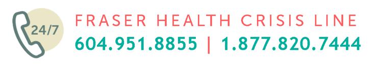 Fraser Health Crisis Line